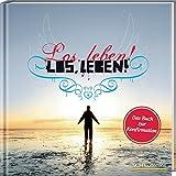 Los, leben!: Das Buch zur Konfirmation