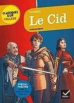Le Cid - Nouveau programme de Pierre Corneille