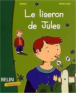 """Afficher """"Le liseron de Jules"""""""