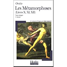 Les métamorphoses: Livres X, XI, XII