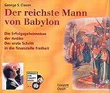 Der reichste Mann von Babylon. 4 Audio-CDs. (Livre en allemand)