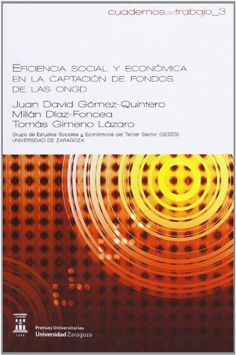 Eficiencia social y económica en la captación de fondos de las ONGD (Cuadernos de trabajo) por Juan David Gómez Quintero