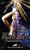 Zeige dich, begehre mich! | Erotischer Roman Werden sie sich auf ein erotisch-heißes Spiel mit ihrem Unbekannten einlassen?