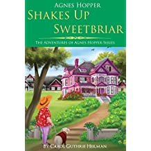 Agnes Hopper Shakes Up Sweetbriar (The Adventures of Agnes Series Book 1) (English Edition)