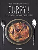 Curry ! (et tajines à partager entre potes)