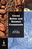 Best Cocoa Butters - Cocoa Butter and Related Compounds Review