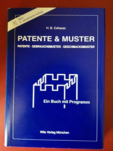 patente-muster-patente-gebrauchsmuster-geschmacksmuster-ein-buch-mit-programm