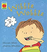 Wibble Wobble, My Loose Tooth (Orchard Picturebooks)