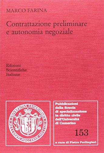 Contrattazione preliminare e autonomia negoziale