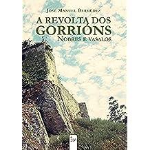A revolta dos gorrións: Nobres e vasalos (Galician Edition)