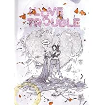 [{ I Love Trouble Tp By Symons, Kel ( Author ) Jan - 28- 2014 ( Paperback ) } ]