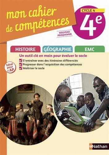 Histoire-Géographie EMC 4e Cycle 4 Mon cahier de compétences
