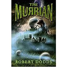 [( The Murrian )] [by: Robert Dodds] [Nov-2009]