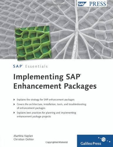 Implementing SAP Enhancement Packages by Martina Kaplan (2010-06-28) par Martina Kaplan; Christian Oehler