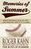 Memories of Summer: When Baseball Was an Art, and Writing about it a Game (English Edition)