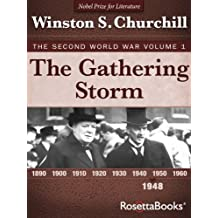The Gathering Storm: The Second World War, Volume 1 (Winston Churchill World War II Collection) (English Edition)
