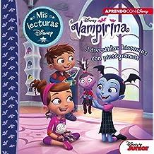 Vampirina. 3 divertidas historias con pictogramas (Mis lecturas Disney): Murcielaguitis | Retrato de una vampira | La fiesta de pijamas