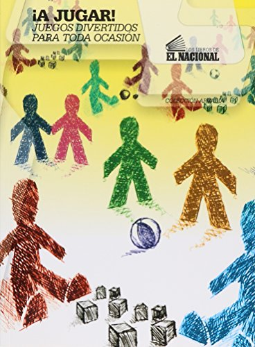 A Jugar! Juegos Divertidos Para Toda Ocasion por From Nacional El Editorial