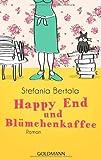 Happy End und Blümchenkaffee: Roman bei Amazon kaufen
