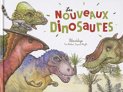 Les nouveaux dinosaures : Palontologie