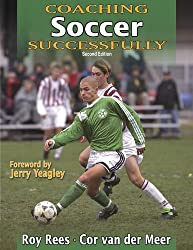 Coaching Soccer Successfully (Coaching Successfully Series)