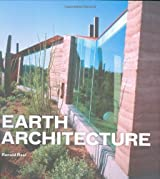 Earth Architecture by Ronald Rael (2008-12-01)