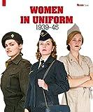 Women in uniform 1939-1945