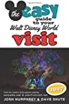 The easy Guide to Your Walt Disney Wo...