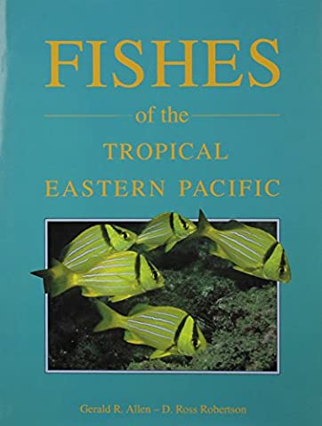 Fishes of the Tropical Eastern