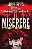 Miserere. Attentato in Vaticano