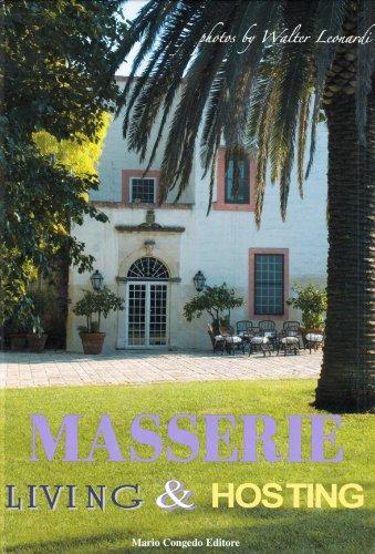 Masserie. Living & Hosting