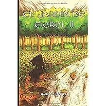 El Jardín de Eierel II (Versión original): Agua, Luz, Tierra, Caos