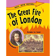 The Great Fire Of London (Ways Into History)