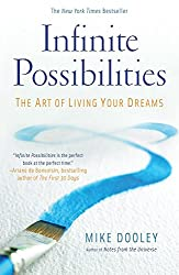 Infinite Possibilities by Mike Dooley (14-Oct-2010) Paperback