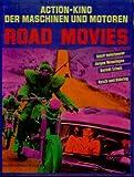 Road Movies. Action- Kino der Maschinen und Motoren bei Amazon kaufen