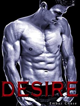 Desire (New Adult Romance) (Isaac & Maya Book 2) by [Chase, Ember]