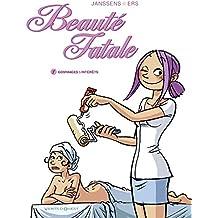 Beauté Fatale, Tome 1 : Gommages et Intérêts