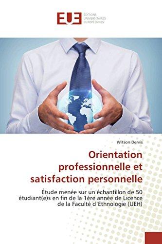 Orientation professionnelle et satisfaction personnelle par Witson Dervis