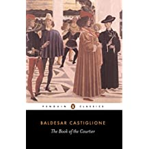 The Book of the Courtier (Classics)