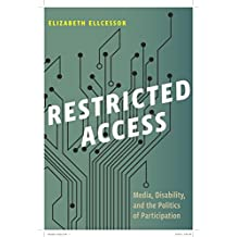 Restricted Access: Media, Disability, and the Politics of Participation (Postmillennial Pop) (English Edition)
