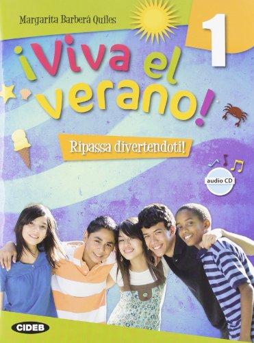 ¡Viva el verano! Con CD Audio. Per la Scuola media: 1