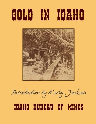 Gold In Idaho