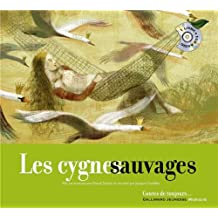 Les cygnes sauvages [Livre + CD]