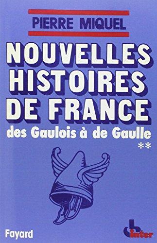 Nouvelles histoires de France, Tome 2 Des Gaulois  de Gaulle