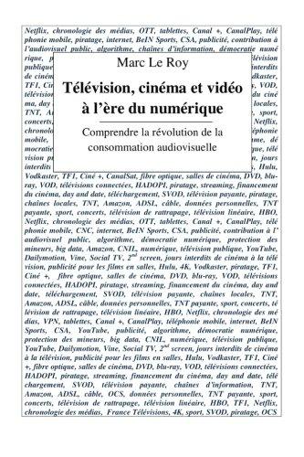 television-cinema-et-video-a-lere-du-numerique-comprendre-la-revolution-de-la-consommation-audiovisu