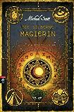 Die Geheimnisse des Nicholas Flamel - Die silberne Magierin: Band 6