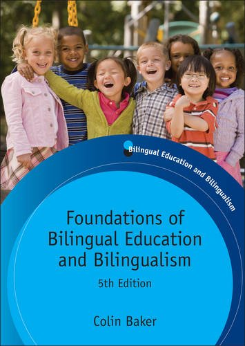 Foundations of Bilingual Education and Bilingualism (Bilingual Education & Bilingualism) por Colin Baker