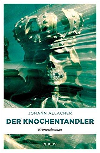 Allacher, Johann: Der Knochentandler