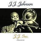 J.J. Inc. (feat. Freddie Hubbard / Clifford Jordan) [Remastered 2015]