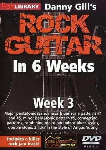 Danny Gill's Rock Guitar in 6 Weeks: Week 3 [DVD] [2010]